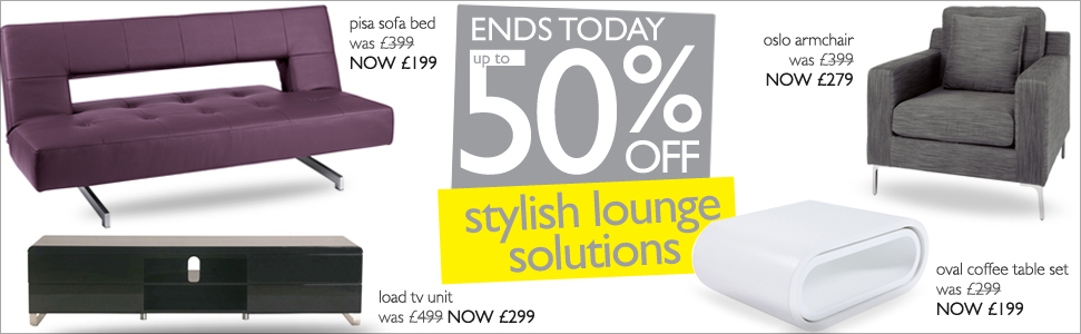 up to  50% off stylish lounge solutions