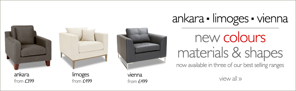 ankara - limoges - vienna - new colours materials and shapes now available