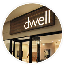 dwell store front